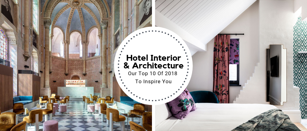 Top 10 Best Hotel Interior And Architecture Of 2018