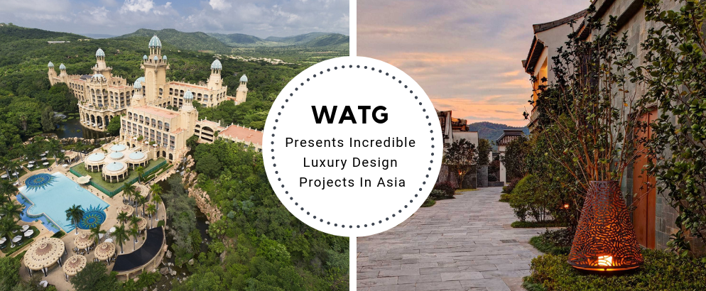 WATG Presents Incredible Luxury Design Projects In Asia