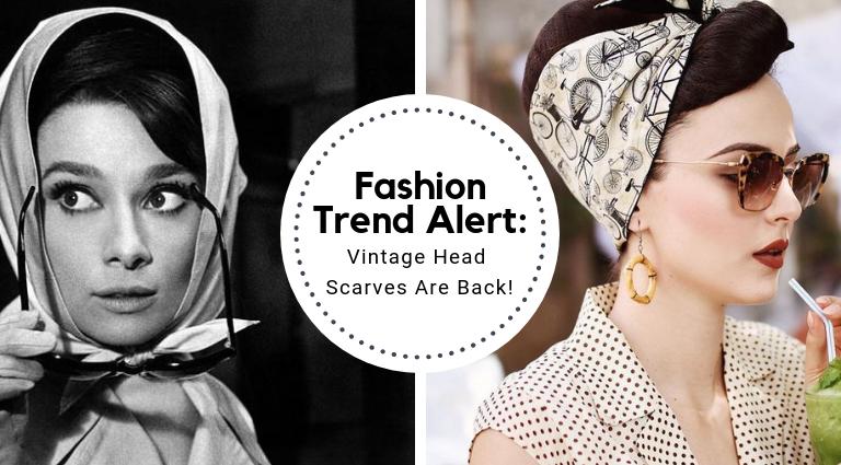 Fashion Trend Alert: Vintage Head Scarves Are Back! head scarves Fashion Trend Alert: Vintage Head Scarves Are Back! Fashion Trend Alert  Vintage Head Scarves Are Back feat 768x425