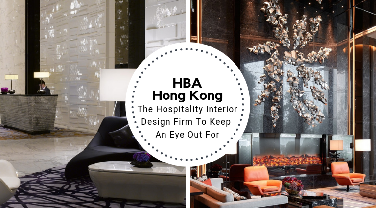 HBA_ The Hospitality Interior Design Firm To Keep An Eye Out For_feat interior design firm HBA: The Hospitality Interior Design Firm To Keep An Eye Out For HBA  The Hospitality Interior Design Firm To Keep An Eye Out For feat 768x425