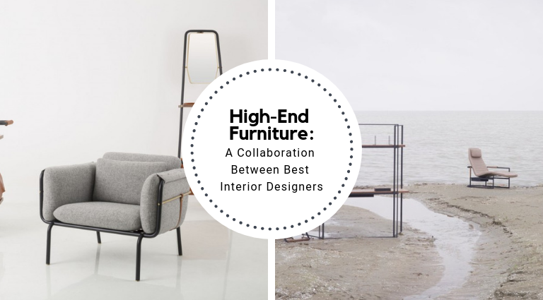 High-End Furniture_ A Collaboration Between Best Interior Designers_feat high-end furniture High-End Furniture: A Collaboration Between Best Interior Designers High End Furniture  A Collaboration Between Best Interior Designers feat 768x425