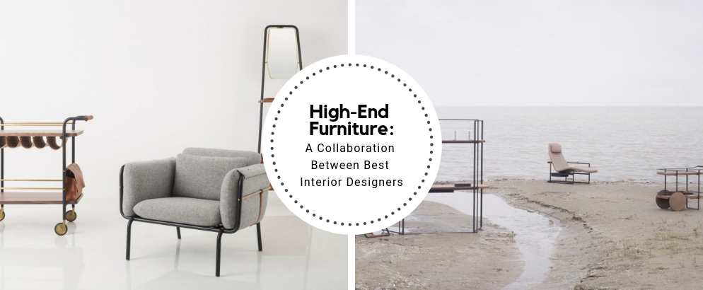 High-End Furniture_ A Collaboration Between Best Interior Designers_feat high-end furniture High-End Furniture: A Collaboration Between Best Interior Designers High End Furniture  A Collaboration Between Best Interior Designers feat 994x410