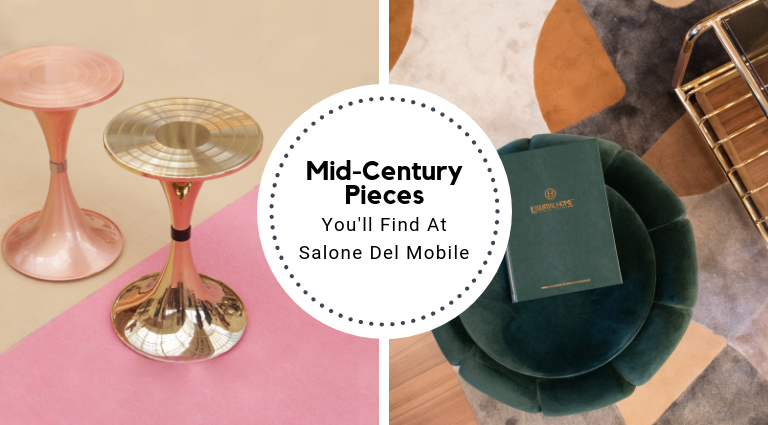 Mid-Century Pieces That Will Be Present At Salone Del Mobile_feat salone del mobile Mid-Century Pieces That Will Be Present At Salone Del Mobile Mid Century Pieces That Will Be Present At Salone Del Mobile feat 768x425