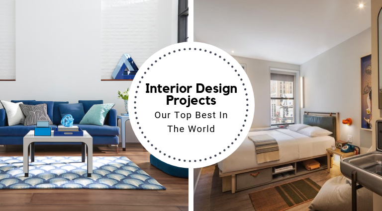 Our Top Best Interior Design Projects In The World_feat best interior design projects Our Top Best Interior Design Projects In The World Our Top Best Interior Design Projects In The World feat 768x425