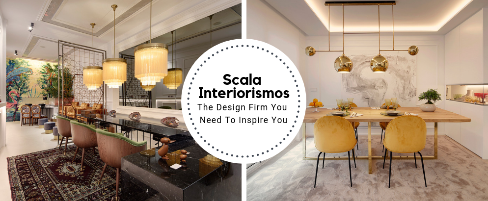 Scala interiorismos Is The Design Firm You Need To Inspire You_1 scala interiorismos Scala interiorismos Is The Design Firm You Need To Inspire You Scala interiorismos Is The Design Firm You Need To Inspire You feat 994x410