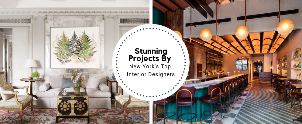 Stunning Projects By New York's Top Interior Designers_feat top interior designers Stunning Projects By New York's Top Interior Designers Stunning Projects By New York   s Top Interior Designers feat 994x410