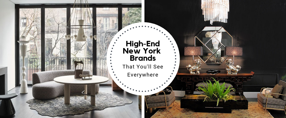 The Best High-End New York Brands That You'll See Everywhere_feat high-end new york brands The Best High-End New York Brands That You'll See Everywhere The Best High End New York Brands That Youll See Everywhere feat 994x410
