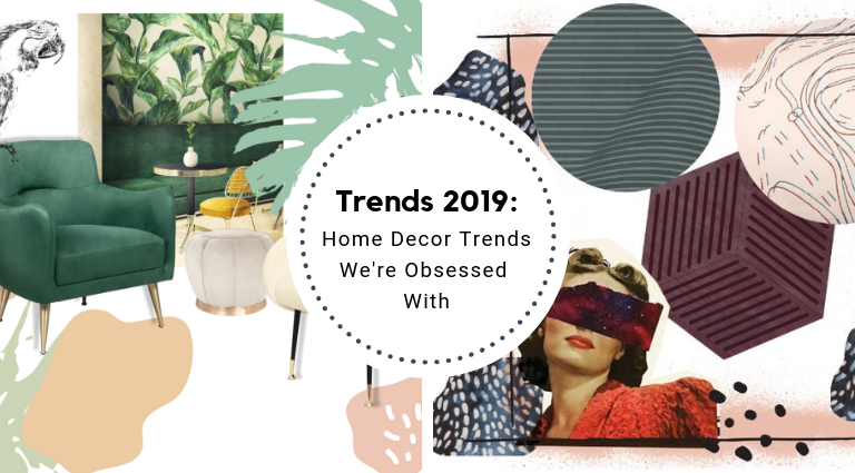 2019 Home Decor Trends We're Obsessed With_feat home decor trends 2019 Home Decor Trends We're Obsessed With 2019 Home Decor Trends Were Obsessed With feat 768x425