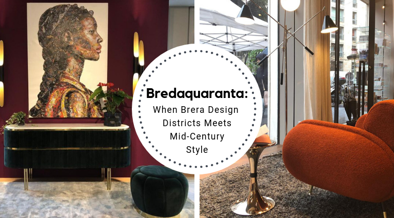 Bredaquaranta_ When Brera Design District Meets Mid-Century Style_feat bredaquaranta Bredaquaranta: When Brera Design District Meets Mid-Century Style Bredaquaranta  When Brera Design District Meets Mid Century Style feat 768x425