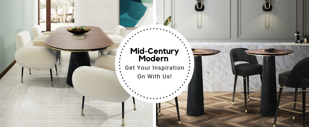 Get Your Mid-Century Modern Inspiration On With Us!_feat mid-century modern inspiration Get Your Mid-Century Modern Inspiration On With Us! Get Your Mid Century Modern Inspiration On With Us feat 994x410