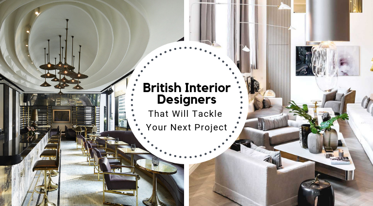 Meet The British Interior Designers That Will Tackle Your Next Project british interior designers Meet The British Interior Designers That Will Tackle Your Next Project Meet The British Interior Designers That Will Tackle Your Next Project feat 768x425