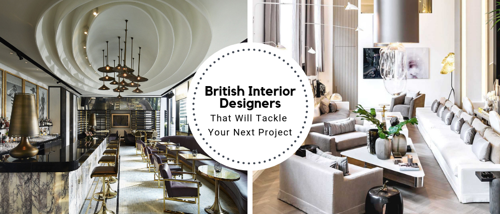 Meet The British Interior Designers That Will Tackle Your Next Project
