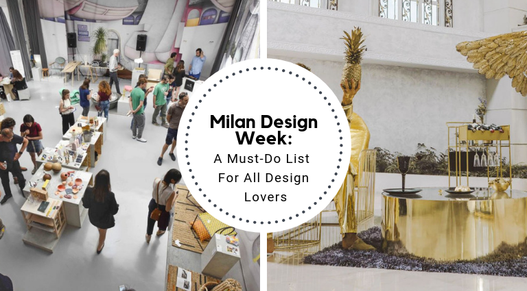 Milan Design Week_ A Must-Do List For All Design Lovers_feat milan design week Milan Design Week: A Must-Do List For All Design Lovers Milan Design Week  A Must Do List For All Design Lovers feat 768x425