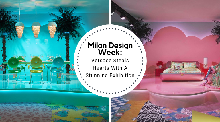 Milan Design Week_ Versace Steals Hearts With A Stunning Exhibition_feat milan design week Milan Design Week: Versace Steals Hearts With A Stunning Exhibition Milan Design Week  Versace Steals Hearts With A Stunning Exhibition feat 768x425