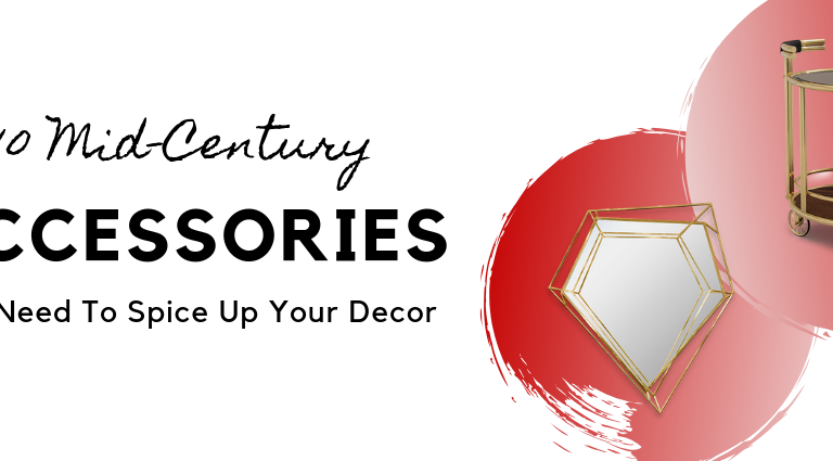 10 Mid-Century Accessories You Need To Spice Up Your Decor_feat (1) mid-century accessories 10 Mid-Century Accessories You Need To Spice Up Your Decor 10 Mid Century Accessories You Need To Spice Up Your Decor feat 1 768x425