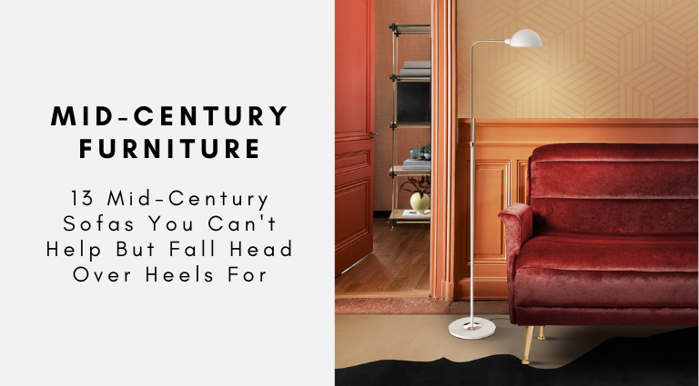 13 Mid-Century Sofas You Can't Help But Fall Head Over Heels For mid-century sofas 13 Mid-Century Sofas You Can't Help But Fall Head Over Heels For 13 Mid Century Sofas You Cant Help But Fall Head Over Heels For