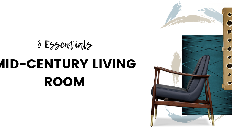 3 Essentials Every Mid-Century Living Room Needs_5 mid-century living room 3 Essentials Every Mid-Century Living Room Needs 3 Essentials Every Mid Century Living Room Needs feat 768x425