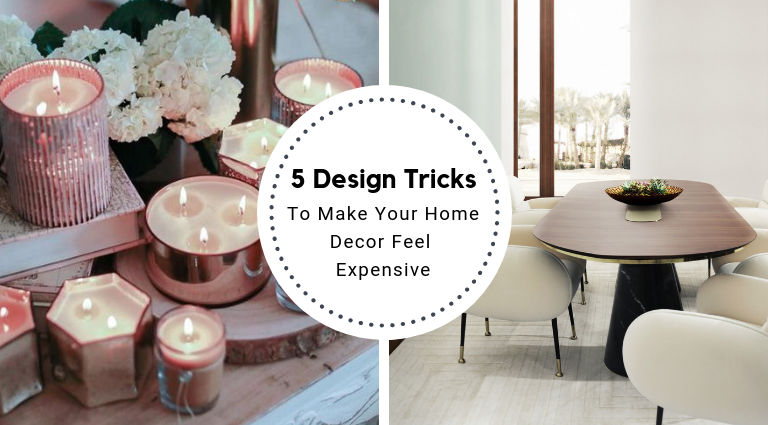 5 Design Tricks To Make Your Home Decor Feel (And Look!) Expensive_feat (1) home decor 5 Design Tricks To Make Your Home Decor Feel (And Look!) Expensive 5 Design Tricks To Make Your Home Decor Feel And Look Expensive feat 1 768x425