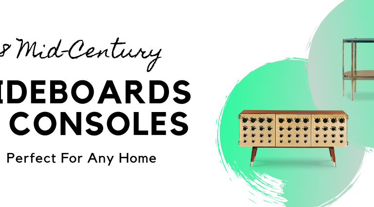 8 Mid-Century Sideboards And Consoles Perfect For Any Home_feat mid-century sideboards 8 Mid-Century Sideboards And Consoles Perfect For Any Home 8 Mid Century Sideboards And Consoles Perfect For Any Home feat 768x425