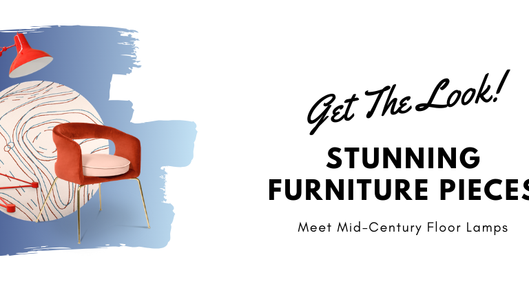 Get The Look_ Stunning Furniture Pieces Meet Mid-Century Floor Lamps_feat mid-century floor lamps Get The Look: Stunning Furniture Pieces Meet Mid-Century Floor Lamps Get The Look  Stunning Furniture Pieces Meet Mid Century Floor Lamps feat 768x425