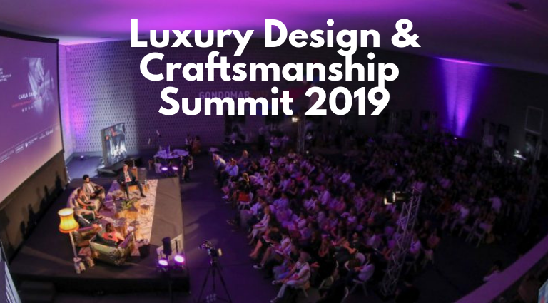 Luxury Design And Craftsmanship Summit Is Back For A 2nd Edition!_feat luxury design and craftsmanship summit Luxury Design And Craftsmanship Summit Is Back For A 2nd Edition! Luxury Design And Craftsmanship Summit Is Back For A 2nd Edition feat 768x425