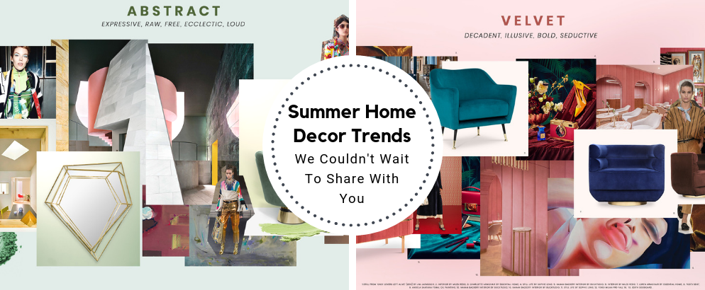 Summer Home Decor Trends We Couldn't Wait To Share With You_feat summer home decor trends Summer Home Decor Trends We Couldn't Wait To Share With You Summer Home Decor Trends We Couldnt Wait To Share With You feat 994x410