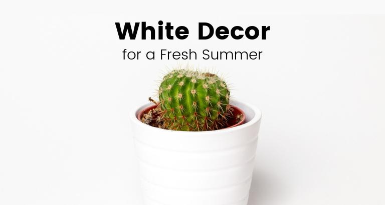 White Room Decor Ideas for a Fresh Summer white room decor White Room Decor Ideas for a Fresh Summer White Room Decor Ideas for a Fresh Summer feat 768x410