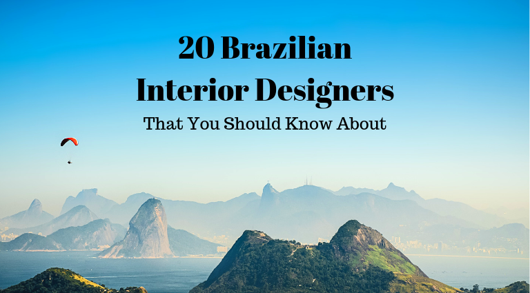 20 Best Brazilian Interior Designers That You Should Know About_feat brazilian interior designers 20 Best Brazilian Interior Designers That You Should Know About 20 Best Brazilian Interior Designers That You Should Know About feat 768x425