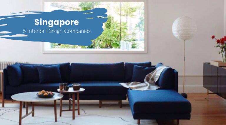 5-Interior-Design-Companies-in-Singapore-You-Must-Keep-an-Eye-On_feat interior design companies in singapore 5 Interior Design Companies in Singapore You Must Keep an Eye On 5 Interior Design Companies in Singapore You Must Keep an Eye On feat 768x425