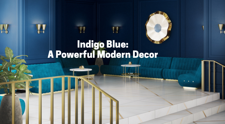 modern home decor Trend Alert: How To Use Indigo Blue For A Powerful Modern Home Decor Indigo Blue  A Powerfull Modern 1 768x425