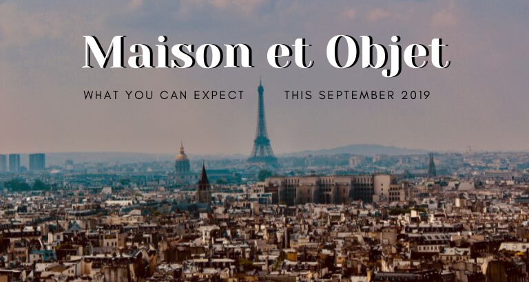Maison Et Objet_ What You Can Expect In September_feat maison et objet Maison Et Objet: What You Can Expect In September Maison Et Objet  What You Can Expect In September feat 768x410