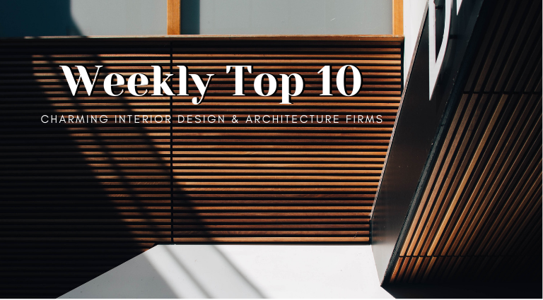 Weekly Top 10_ Charming Interior Design & Architecture Firms architecture firms Weekly Top 10: The Most Charming Interior Design & Architecture Firms Weekly Top 10  Charming Interior Design Architecture Firms 768x425