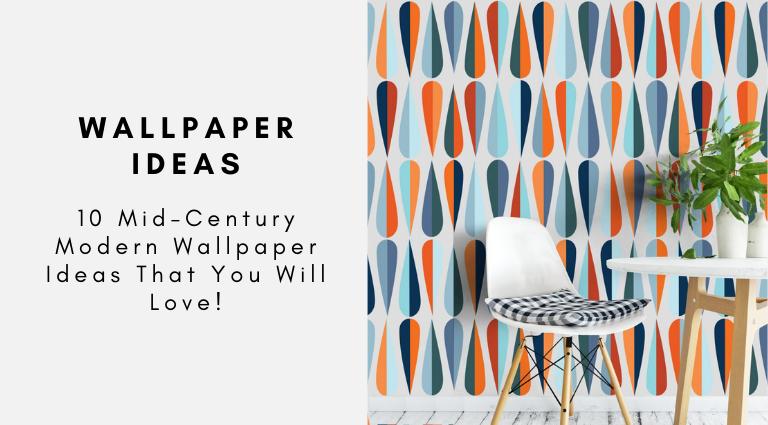 10 Mid-Century Modern Wallpaper Ideas That You Will Love! mid-century modern wallpaper 10 Mid-Century Modern Wallpaper Ideas That You Will Love! 10 Mid Century Modern Wallpaper Ideas That You Will Love