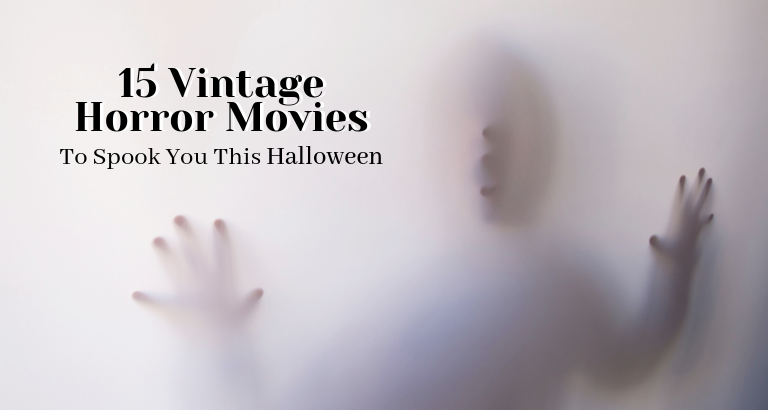 15 Vintage Horror Movies That Will Scare You This Halloween_feat