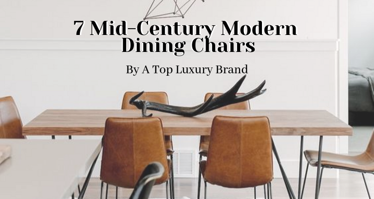 7 Best Mid-Century Modern Dining Chairs By A Top Luxury Brand_feat mid-century modern dining chairs 7 Best Mid-Century Modern Dining Chairs By A Top Luxury Brand 7 Best Mid Century Modern Dining Chairs By A Top Luxury Brand feat 768x410