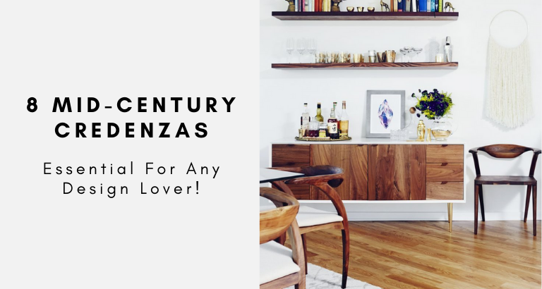 8 Essential Mid-Century Credenzas That Are A Must For Any Design Lover mid-century credenzas 8 Essential Mid-Century Credenzas That Are A Must For Any Design Lover 8 Essential Mid Century Credenzas That Are A Must For Any Design Lover 768x410