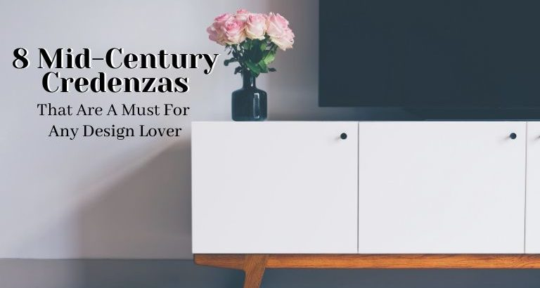 8 Essential Mid-Century Credenzas That Are A Must For Any Design Lover_feat mid-century credenzas 8 Essential Mid-Century Credenzas That Are A Must For Any Design Lover 8 Essential Mid Century Credenzas That Are A Must For Any Design Lover feat 768x410