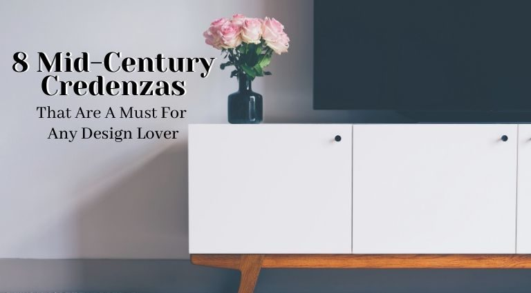 8 Essential Mid-Century Credenzas That Are A Must For Any Design Lover_feat mid-century credenzas 8 Essential Mid-Century Credenzas That Are A Must For Any Design Lover 8 Essential Mid Century Credenzas That Are A Must For Any Design Lover feat 768x425