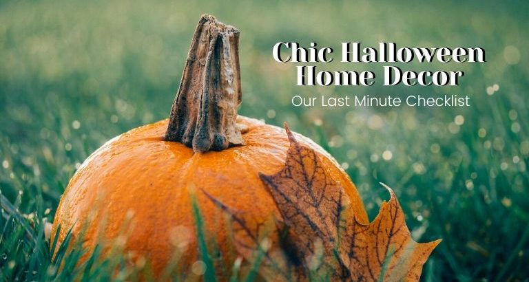 Our Last Minute Checklist For A Chic Halloween Home Decor_feat halloween home decor Our Last Minute Checklist For A Chic Halloween Home Decor Our Last Minute Checklist For A Chic Halloween Home Decor feat 768x410