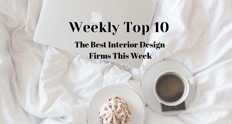 Weekly Top 10_ The Best Interior Design Firms This Week_feat best interior design firms Weekly Top 10: The Best Interior Design Firms This Week Weekly Top 10  The Best Interior Design Firms This Week feat 1 768x410