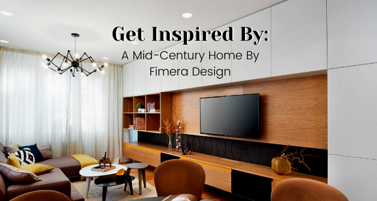 Get Inspired By_ A Mid-Century Home By Fimera Design_feat mid-century home Get Inspired By: A Mid-Century Home By Fimera Design Get Inspired By  A Mid Century Home By Fimera Design feat 768x410