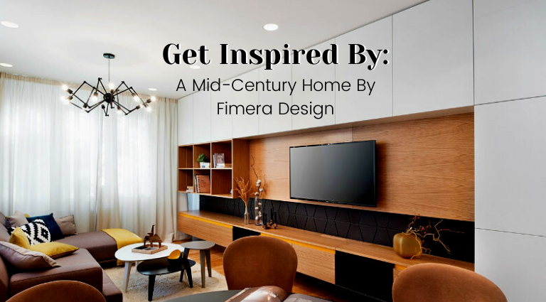 Get Inspired By_ A Mid-Century Home By Fimera Design_feat mid-century home Get Inspired By: A Mid-Century Home By Fimera Design Get Inspired By  A Mid Century Home By Fimera Design feat 768x425