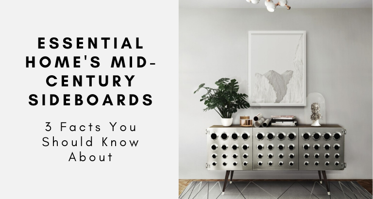 3 Facts You Should Know About Essential Home's Mid-Century Sideboards_feat mid-century sideboards 3 Facts You Should Know About Essential Home's Mid-Century Sideboards 3 Facts You Should Know About Essential Homes Mid Century Sideboards feat 768x410