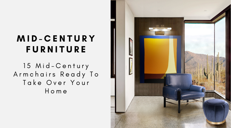 15 Mid-Century Armchairs Ready To Take Over Your Home mid-century armchairs 15 Mid-Century Armchairs Ready To Take Over Your Home 15 Mid Century Armchairs Ready To Take Over Your Home