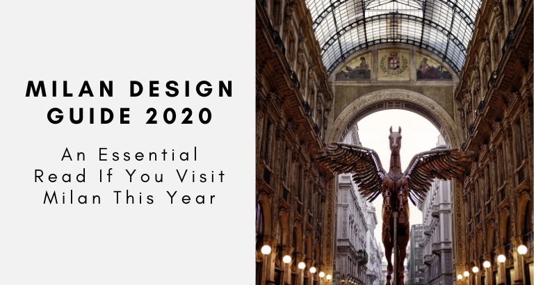 A Milan Design Guide For 2020 That Will Be Essential For You!_feat (1) milan design guide A Milan Design Guide For 2020 That Will Be Essential For You! A Milan Design Guide For 2020 That Will Be Essential For You feat 1 768x410