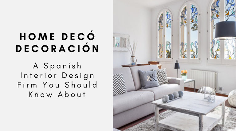 Home Decó Decoración_ A Spanish Interior Design Firm You Should Know_feat spanish interior design firm Home Decó Decoración: A Spanish Interior Design Firm You Should Know Home Dec   Decoraci  n  A Spanish Interior Design Firm You Should Know feat 768x425