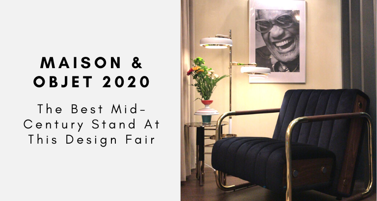 maison et objet 2020 Maison Et Objet 2020: Meet The Best Mid-Century Stand You'll See Maison Et Objet 2020  Meet The Best Mid Century Stand Youll See 768x410