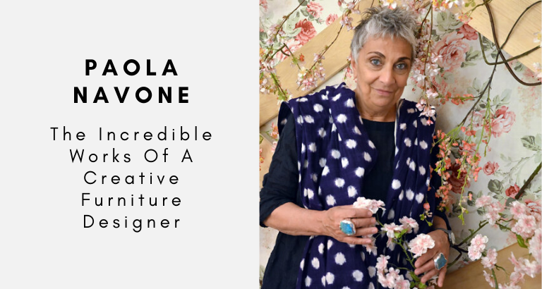 Paola Navone_ The Incredible Works Of A Creative Furniture Designer_feat furniture designer Paola Navone: The Incredible Works Of A Creative Furniture Designer Paola Navone  The Incredible Works Of A Creative Furniture Designer feat 768x410