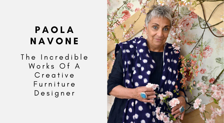Paola Navone_ The Incredible Works Of A Creative Furniture Designer_feat furniture designer Paola Navone: The Incredible Works Of A Creative Furniture Designer Paola Navone  The Incredible Works Of A Creative Furniture Designer feat 768x425