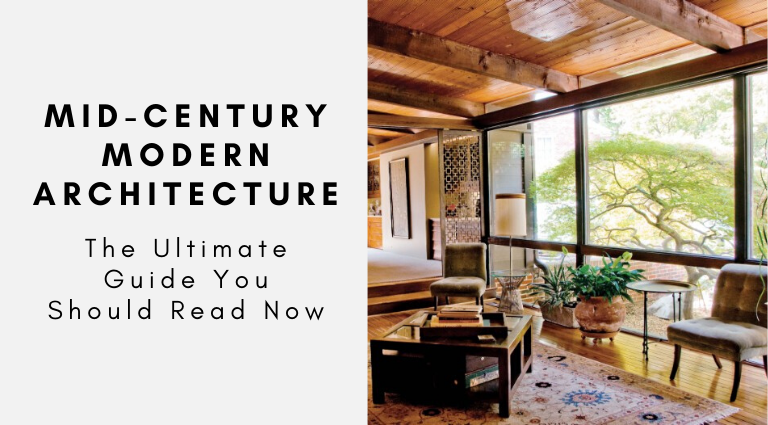 The Ultimate Guide To Mid Century Modern Architecture